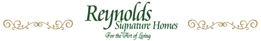 Reynolds Signature Homes - Custom Home Builder and Luxury Home Remodeling